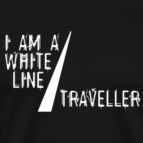 i am a white line traveller - Mannen Premium T-shirt