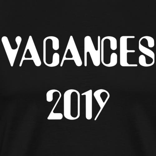 Vacances 2019 - T-shirt Premium Homme