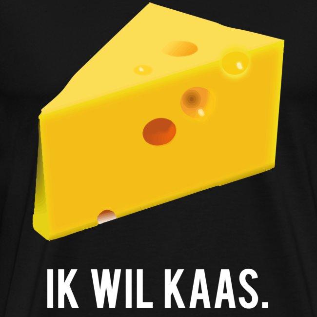 Ik wil kaas