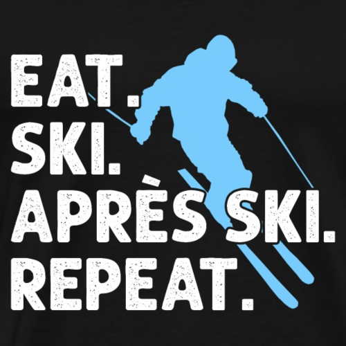 Skifahren Winter Eat Ski Repeat Apres-Ski Geschenk - Männer Premium T-Shirt