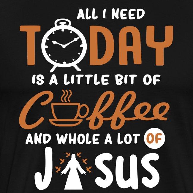 Kaffee und Jesus Christen Tshirt für Gläubige