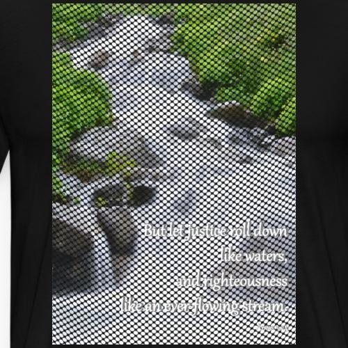 Amos 5:24 - Mannen Premium T-shirt
