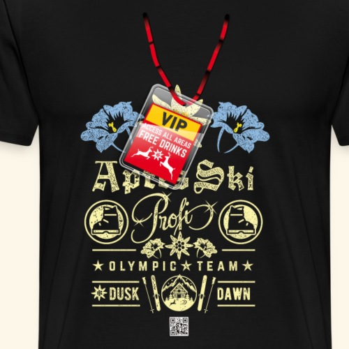 Après Ski Party T Shirt Design Apres Ski Profi - Männer Premium T-Shirt