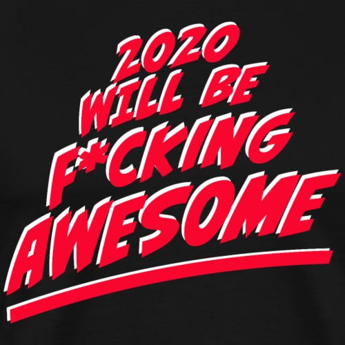 2020 wird super (Silvester Neujahr Party Spaß) - Männer Premium T-Shirt