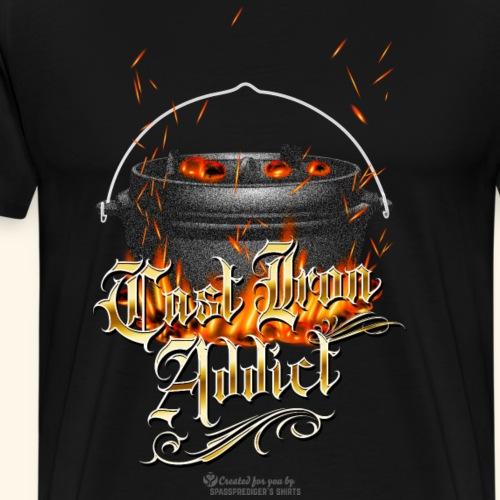 Cast Iron Addict Dopf im Glutbett - Männer Premium T-Shirt