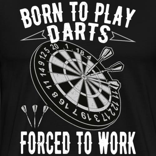 Born to play Darts - Männer Premium T-Shirt