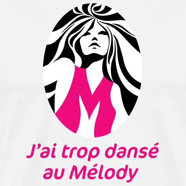 J'ai trop dansé au Mélody
