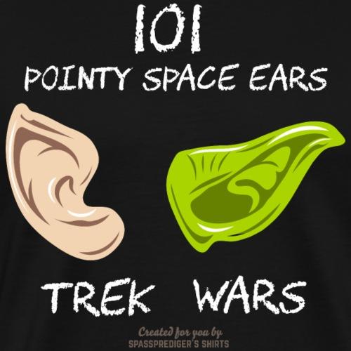 101 Pointy Space Ears - Männer Premium T-Shirt
