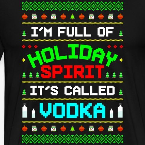 Holiday Spirit Vodka Ugly Christmas - Männer Premium T-Shirt