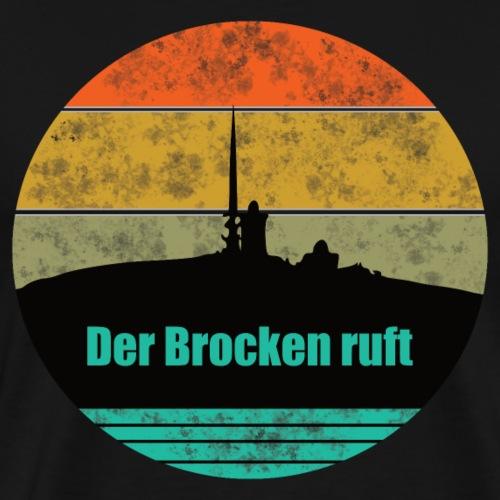 Der Brocken ruft - Männer Premium T-Shirt