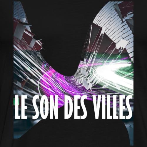 Le Son Des VIlles : Ondulation - T-shirt Premium Homme
