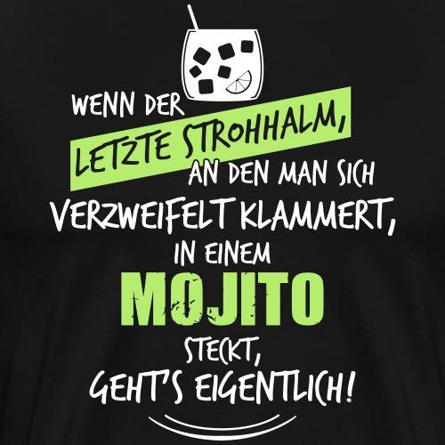 Letzter Strohhalm Mojito - Männer Premium T-Shirt