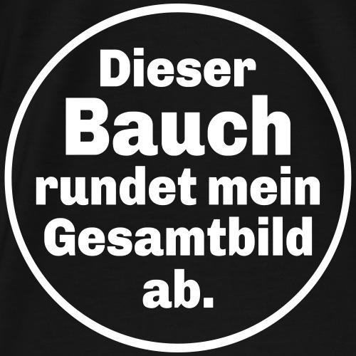 Dicker Bauch Lustiger Übergewicht Spruch Mann - Männer Premium T-Shirt