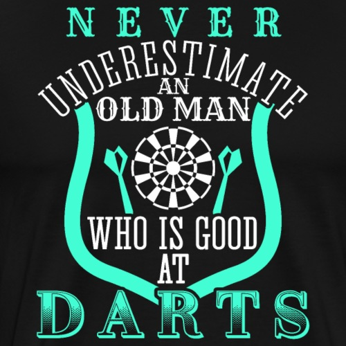 Old Man Who Is Good At Darts | Grandfather Gift - Männer Premium T-Shirt