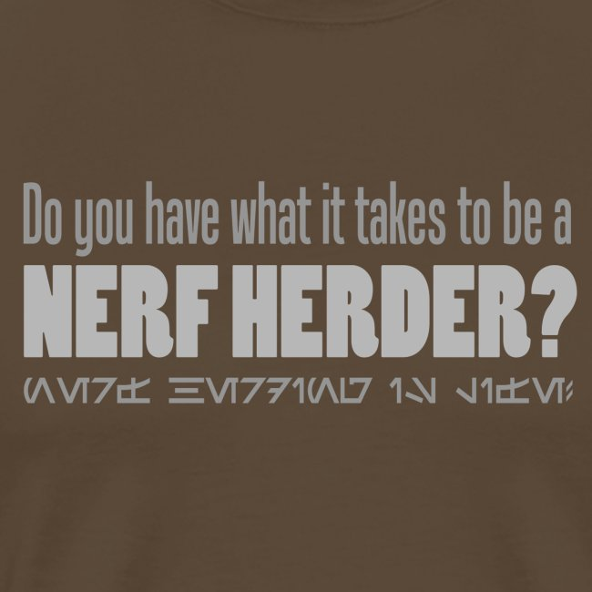 Do you have what it takes to be a nerf herder