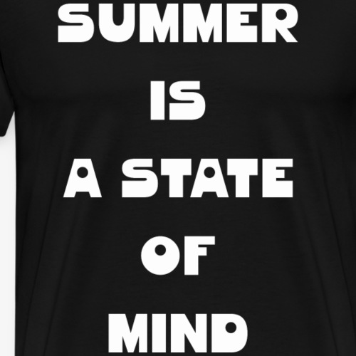 Summer is a state of mind - Männer Premium T-Shirt