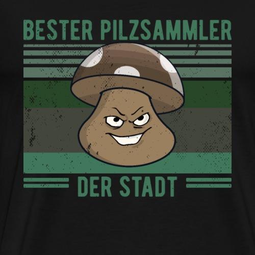Pilze BESTER PILZSAMMLER lustig - Männer Premium T-Shirt