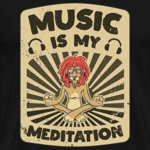 Yoga Löwe MUSIC IS MY MEDITATION lustiger Spruch - Männer Premium T-Shirt