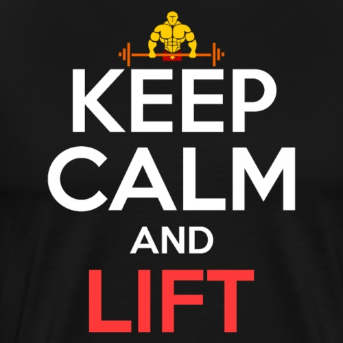 Keep Calm And Lift - Männer Premium T-Shirt