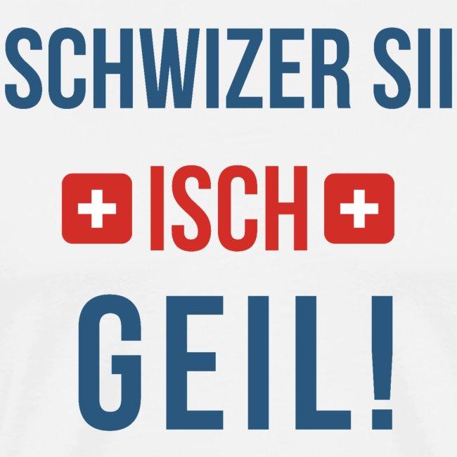 Schweizer sein ist geil! | Berndeutsch