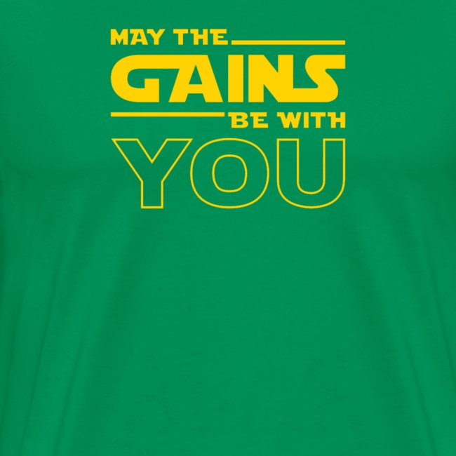 Gains Be With You