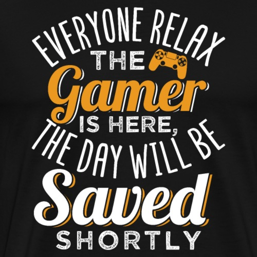 Relax The Gamer Is Here - Männer Premium T-Shirt