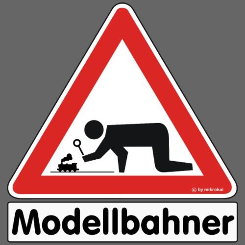 "Warnschild ""Modellbahner Dampflok"""