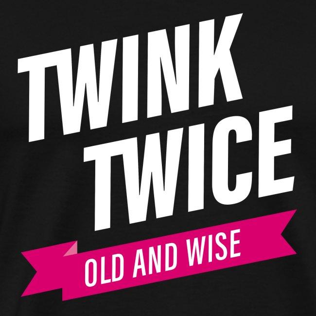 TWINK TWICE