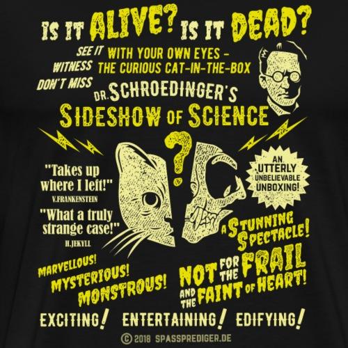 Schrödingers Katze Sideshow - Männer Premium T-Shirt