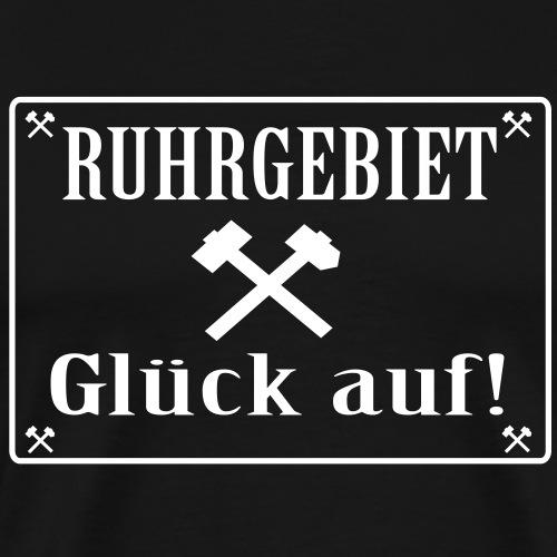 Glück auf! Ruhrgebiet - Männer Premium T-Shirt