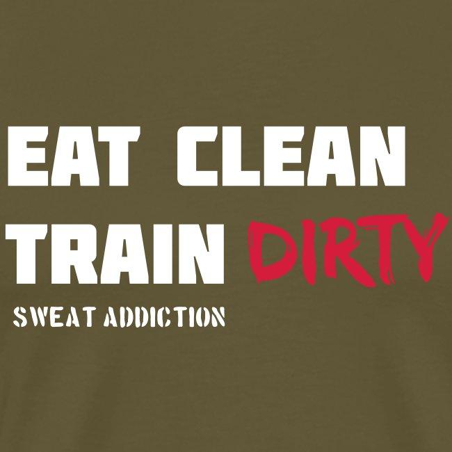 Eat Clean Train Dirty