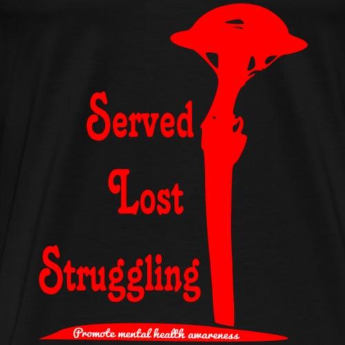 Served lost struggling - Men's Premium T-Shirt