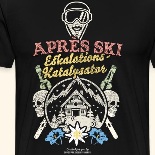 Apres Ski Eskalations-Katalysator T Shirt Design - Männer Premium T-Shirt