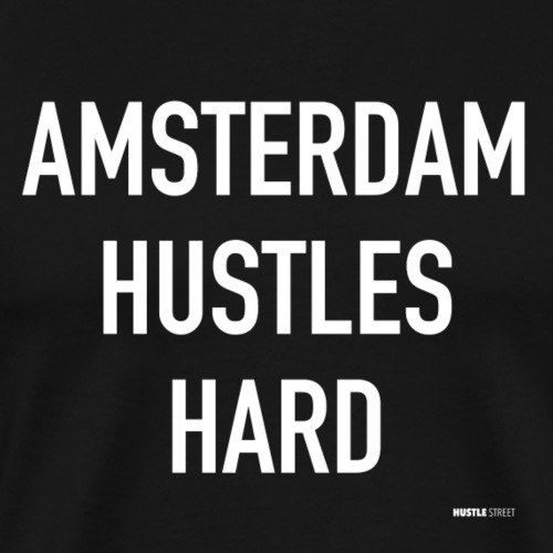 Amsterdam Hustles Hard - Mannen Premium T-shirt