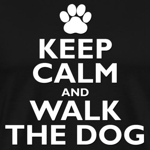 Keep Calm and Walk The Dog - Men's Premium T-Shirt