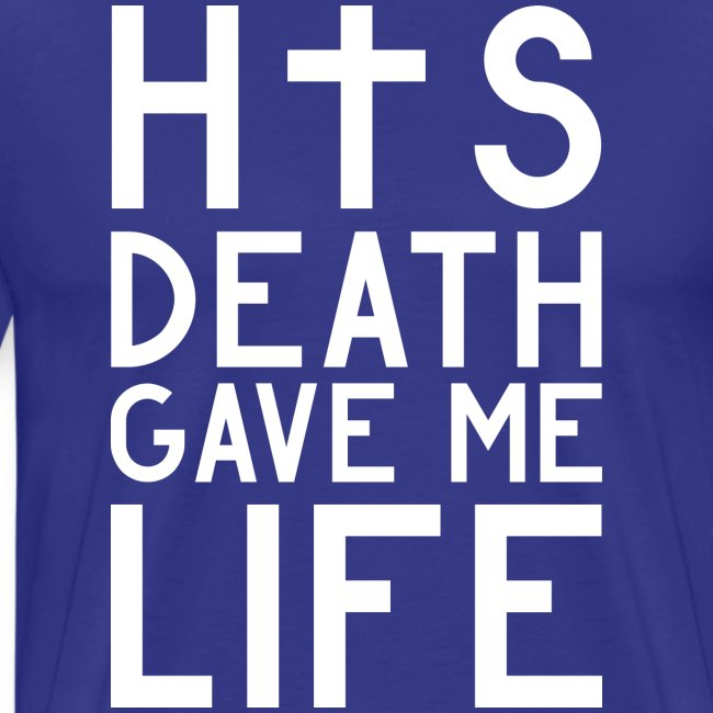 His Death gave me Life - Jesus Christlich