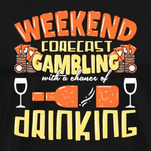 Lustiges Poker Wochenend Spieler Geschenk Idee - Männer Premium T-Shirt