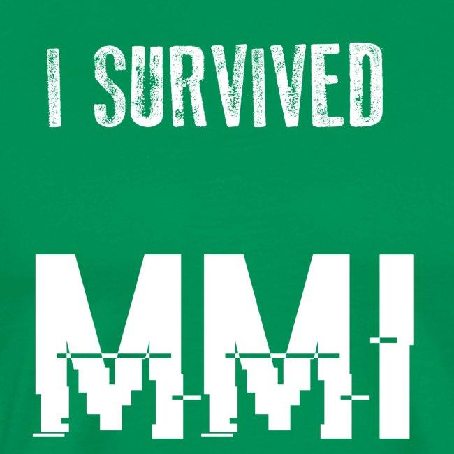 MMI survivor alternative