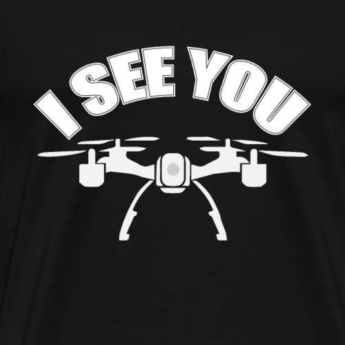 Die Drohne sieht dich vorsicht