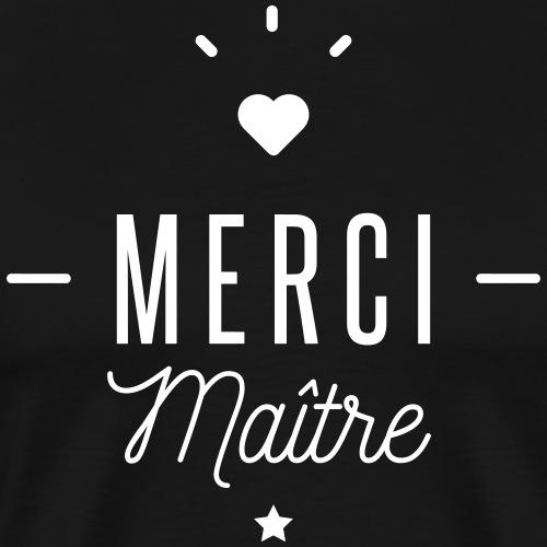 merci maitre - T-shirt Premium Homme