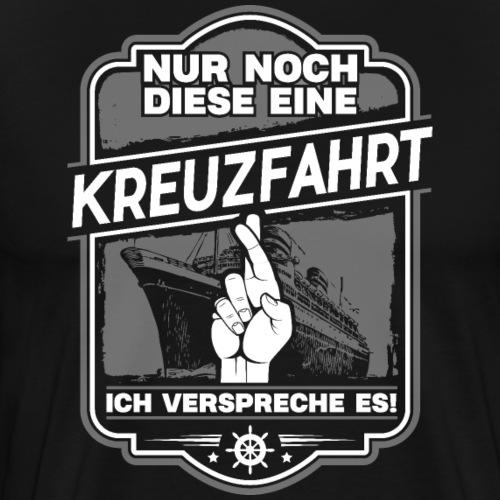 Kreuzfahrt Versprechen - Cooles Kreuzfahrtshirt