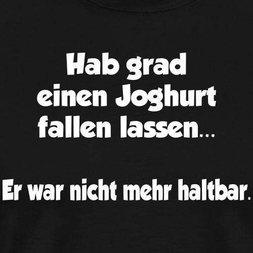 Joghurt Spruch - Männer Premium T-Shirt