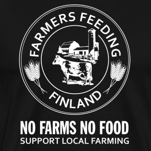 Farmers Feeding Finland - No Farms No Food - Miesten premium t-paita