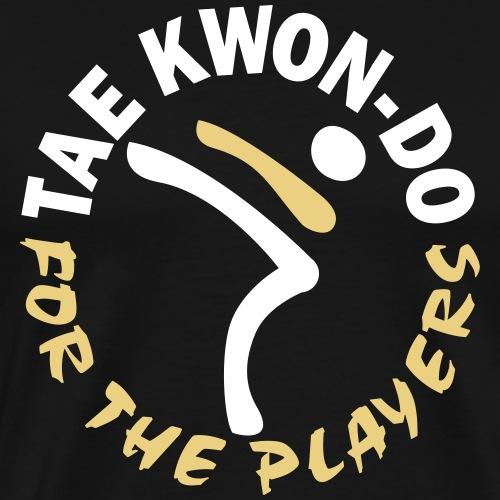 Taekwondo for the players - Men's Premium T-Shirt