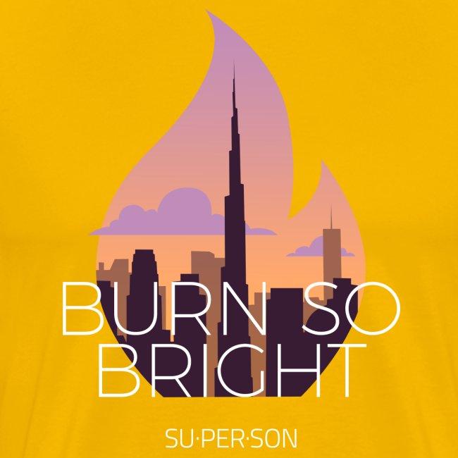 Burn So Bright