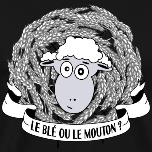 Le blé ou le mouton ? - T-shirt Premium Homme