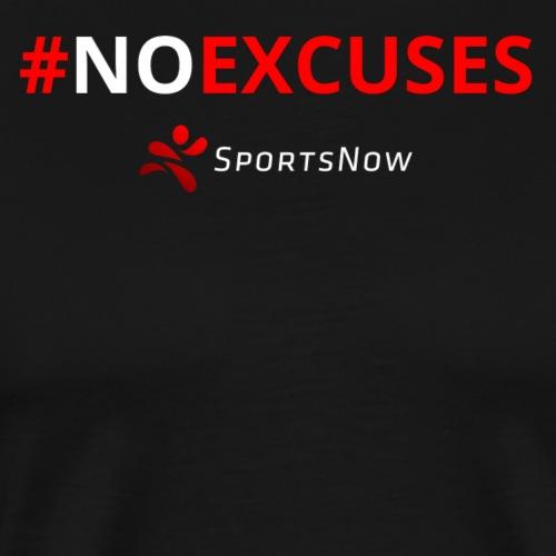 #NoExcuses - Männer Premium T-Shirt