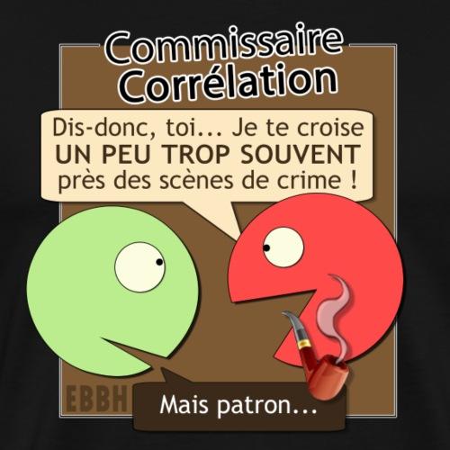 Commissaire Corrélation - T-shirt Premium Homme