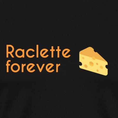 Raclette forever