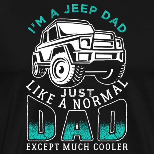 Cool Jeep Dad - Männer Premium T-Shirt